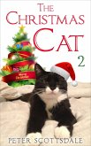 The Christmas Cat 2 (The Christmas Cat Tails, #2) (eBook, ePUB)
