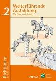 Weiterführende Ausbildung für Pferd und Reiter (eBook, ePUB)
