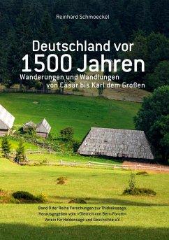 Deutschland vor 1500 Jahren (eBook, ePUB)