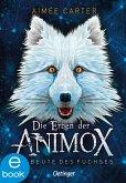 Die Beute des Fuchses / Die Erben der Animox Bd.1 (eBook, ePUB)