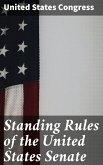 Standing Rules of the United States Senate (eBook, ePUB)