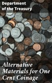 Alternative Materials for One Cent Coinage (eBook, ePUB)