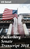 Zuckerberg Senate Transcript 2018 (eBook, ePUB)