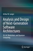 Analysis and Design of Next-Generation Software Architectures
