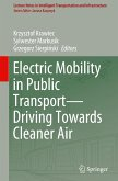 Electric Mobility in Public Transport-Driving Towards Cleaner Air