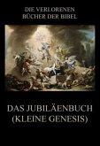 Das Jubiläenbuch (Kleine Genesis)