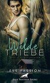 Wilde Triebe   Erotische Geschichten