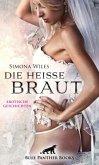Die heiße Braut   Erotische Geschichten