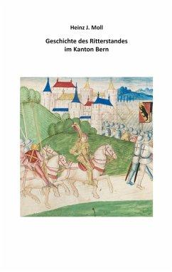 Geschichte des Ritterstandes im Kanton Bern (eBook, ePUB)