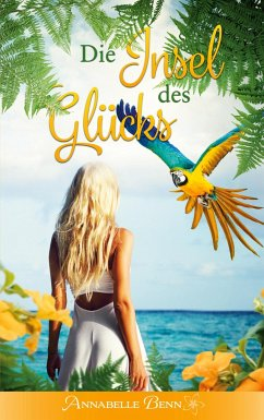 Die Insel des Glücks