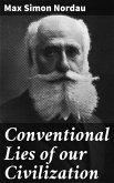 Conventional Lies of our Civilization (eBook, ePUB)