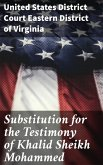 Substitution for the Testimony of Khalid Sheikh Mohammed (eBook, ePUB)