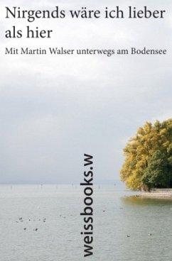Nirgends wäre ich lieber als hier (Mängelexemplar) - Walser, Martin