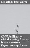 CMH Publication #24-1Learning Lessons in the American Expeditionary Forces (eBook, ePUB)