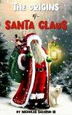 The Origins of Santa Claus (eBook, ePUB)