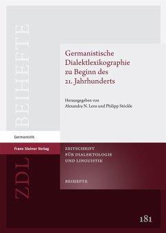 Germanistische Dialektlexikographie zu Beginn des 21. Jahrhunderts (eBook, PDF)