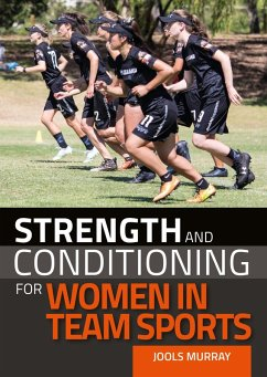 Strength and Conditioning for Women in Team Sports (eBook, ePUB) - Murray, Jools