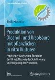 Produktion von Oleanol- und Ursolsäure mit pflanzlichen in vitro Kulturen (eBook, PDF)