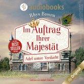 Adel unter Verdacht - Im Auftrag ihrer Majestät-Reihe, Band 4 (Ungekürzt) (MP3-Download)