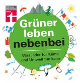 Grüner leben nebenbei (eBook, PDF)