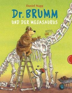 Dr. Brumm: Dr. Brumm und der Megasaurus (eBook, ePUB) - Napp, Daniel