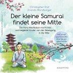 Der kleine Samurai findet seine Mitte (eBook, ePUB)