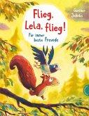 Pino und Lela: Flieg, Lela, flieg! (eBook, ePUB)