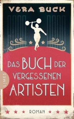 Das Buch der vergessenen Artisten (Mängelexemplar) - Buck, Vera
