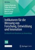 Indikatoren für die Messung von Forschung, Entwicklung und Innovation