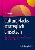 Culture Hacks strategisch einsetzen
