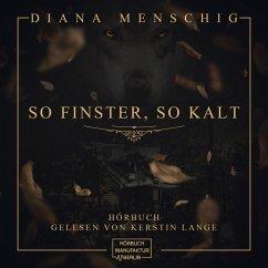So finster, so kalt (ungekürzt) (MP3-Download) - Menschig, Diana