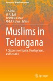 Muslims in Telangana: A Discourse on Equity, Development, and Security