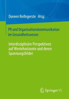 PR - und Organisationskommunikation im Gesundheitswesen