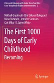 The First 1000 Days of Early Childhood: Becoming