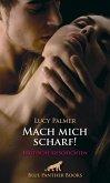 Mach mich scharf! Erotische Geschichten (eBook, ePUB)