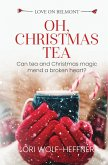 Oh, Christmas Tea (Love on Belmont) (eBook, ePUB)