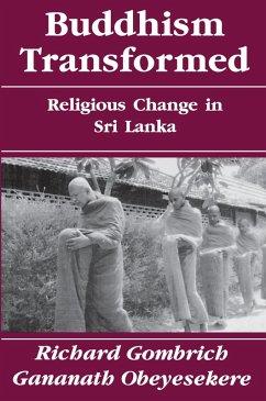 Buddhism Transformed (eBook, ePUB) - Gombrich, Richard; Obeyesekere, Gananath