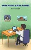 John's Virtual School Journey (eBook, ePUB)