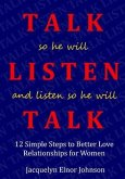 How To Talk So He Will Listen and Listen So He Will Talk (eBook, ePUB)