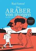 Eine Jugend im Nahen Osten (1992-1994) / Der Araber von morgen Bd.5