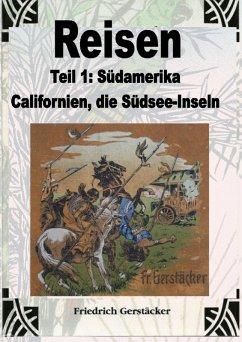 Reisen Band 1 (eBook, ePUB) - Gerstäcker, Friedrich