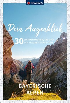 Dein Augenblick Bayerische Alpen