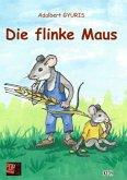 Die flinke Maus