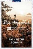 Dein Augenblick Sächsische Schweiz