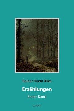 Erzählungen (eBook, ePUB) - Rilke, Rainer Maria