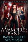 A Vampire's Bane (Rouen Chronicles, #4) (eBook, ePUB)