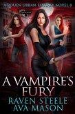 A Vampire's Fury (Rouen Chronicles, #5) (eBook, ePUB)