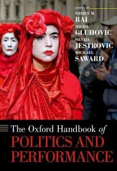 The Oxford Handbook of Politics and Performance - Rai, Shirin M.