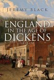 England in the Age of Dickens: 1812-70