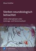 Sterben neurobiologisch betrachtet (eBook, PDF)